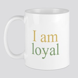 I am loyal Mug
