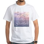Love and Gratitude White T-Shirt
