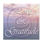 Love and Gratitude Tile Coaster