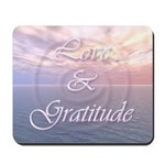Love and Gratitude Mousepad