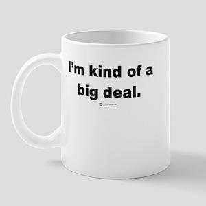 Big Deal -  Mug
