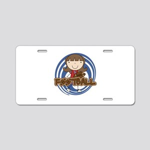 Girl Playing Football Aluminum License Plate