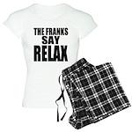 The Franks Say Relax Women's Light Pajamas