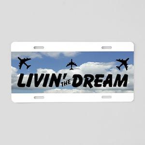 Livin' The Dream Aluminum License Plate