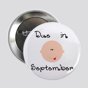 Due in September Button