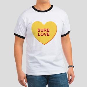 conversation heart - sure love T-Shirt
