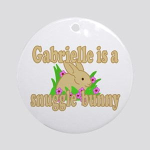 Gabrielle is a Snuggle Bunny Ornament (Round)