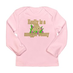 Emily is a Snuggle Bunny Long Sleeve Infant T-Shir