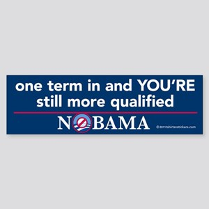 You're still more Qaulified Nobama Sticker