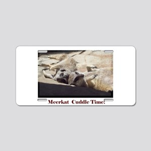 meerkat cuddle time Aluminum License Plate
