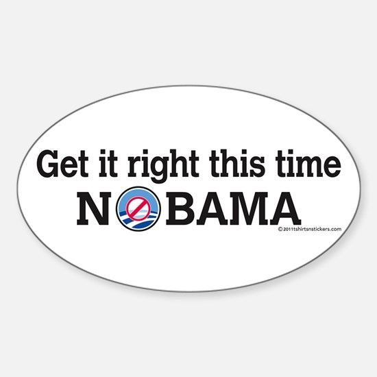 Get It Right This Time Nobama Oval Decal