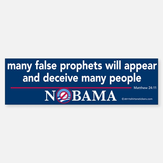 Many False Prophets Nobama Bumper Bumper Sticker