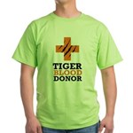 Tiger Blood Donor Green T-Shirt