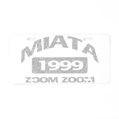 99 MIATA ZOOM ZOOM Aluminum License Plate