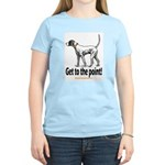 Get to the point! Women's Light T-Shirt