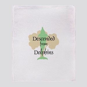 Descended from Dolphins Throw Blanket