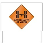 ISS / Work Yard Sign