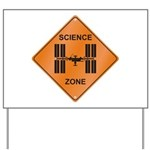ISS / Science Zone Yard Sign