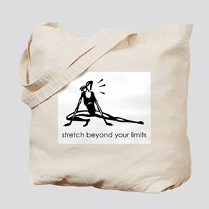 stretch beyond your limits Tote Bag