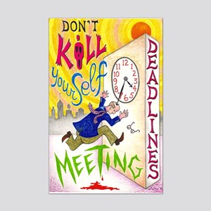 Don't Kill Yourself Meeting D Mini Poster Print