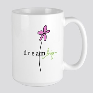 dream big Large Mug