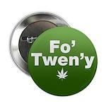 """Fo' Twen'y 2.25"""" Button"""