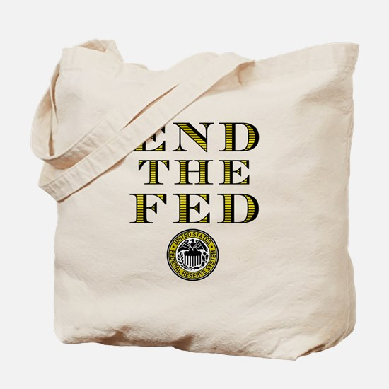 End the Fed Occupy Wall Street Protests Tote Bag