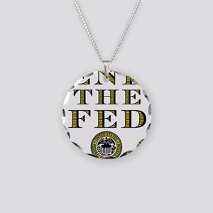 End the Fed Occupy Wall Street Protests Necklace C