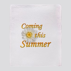 Coming this Summer Throw Blanket