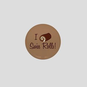 I Love Swiss Rolls Mini Button