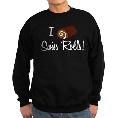 I Love Swiss Rolls Sweatshirt (dark)