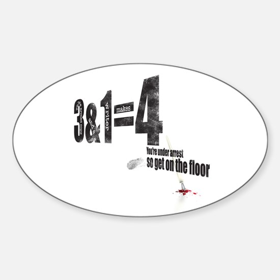 3 + 1 = 4 Sticker (Oval)