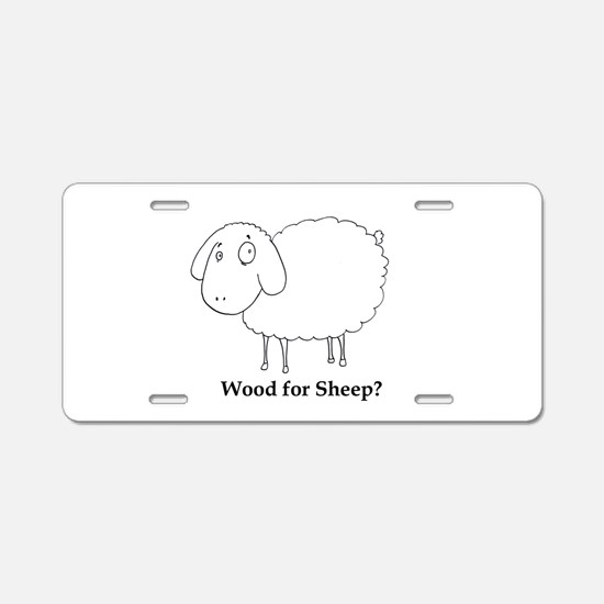 Wood for Sheep? Aluminum License Plate