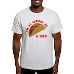 Serious! Light T-Shirt