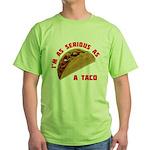 Serious! Green T-Shirt