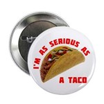 """Serious! 2.25"""" Button (10 pack)"""