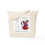 The Lady said: Tote Bag