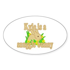 Kyle is a Snuggle Bunny Sticker (Oval 50 pk)