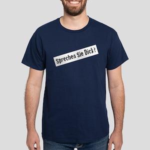 Sprechen sie dick? T-Shirt