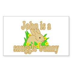 John is a Snuggle Bunny Sticker (Rectangle 50 pk)