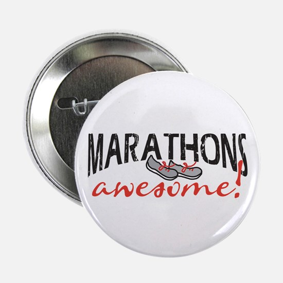 "Marathons awesome! 2.25"" Button"