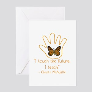 I Touch The Future. I Teach. Greeting Card