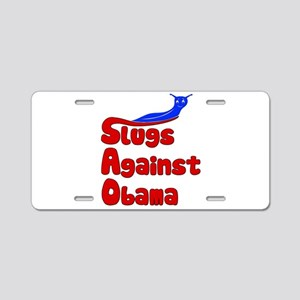 Slugs Against Obama Aluminum License Plate