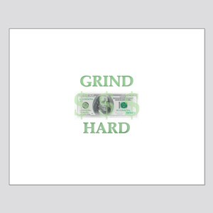 """""""Grind Hard"""" Small Poster"""