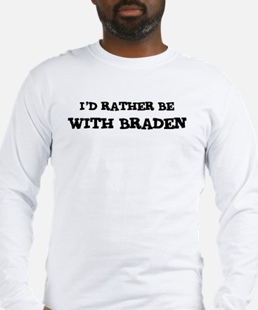 With Braden Long Sleeve T-Shirt