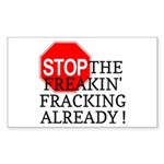 Stop the Freakin' Fracking Al Sticker (Rectangle)