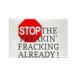 Stop the Freakin' Fracking Al Rectangle Magnet