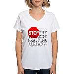 Stop the Freakin' Fracking Al Women's V-Neck T-Shi