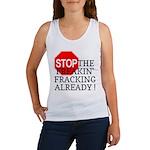 Stop the Freakin' Fracking Al Women's Tank Top