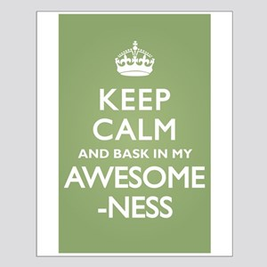 Keep Calm Awesomeness Small Poster